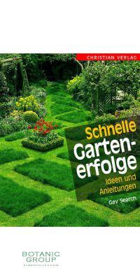 Schnelle Gartenerfolge - Ideen und Anleitungen
