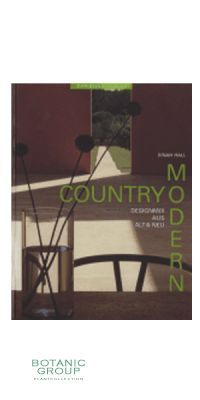 Country modern - Designmix aus Alt & Neu