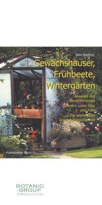 Gewächshäuser, Frühbeete, Wintergärten