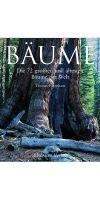 BÄUME - Die 72 größten und ältesten Bäume der Welt