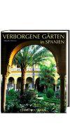 Verborgene Gärten in Spanien